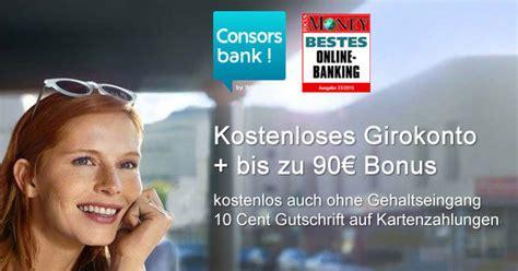 bank girokonto bis zu 90 bonus f 252 r kostenloses consorsbank girokonto