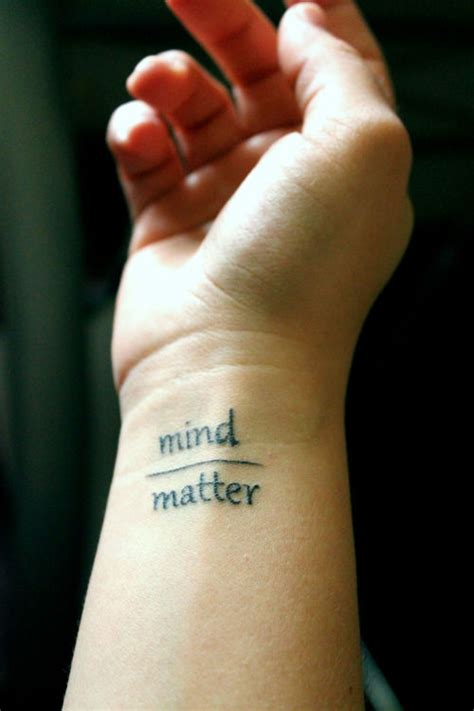 mind over matter tattoos small wrist