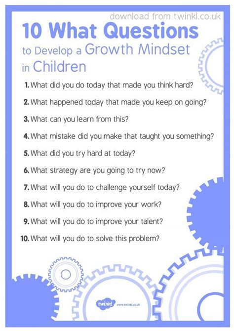 10 what questions to develop growth mindset in children a