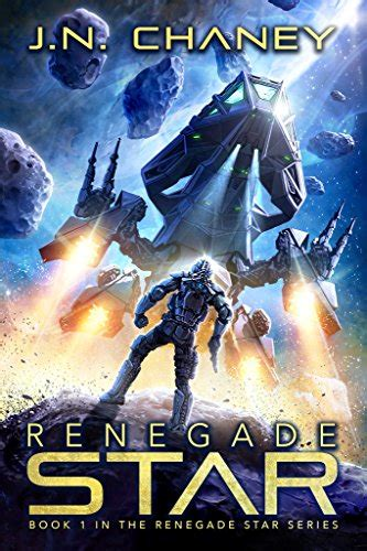 Renegade Star An Intergalactic Space Opera Adventure