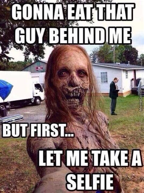 Funny Zombie Memes - strange and funny selfies