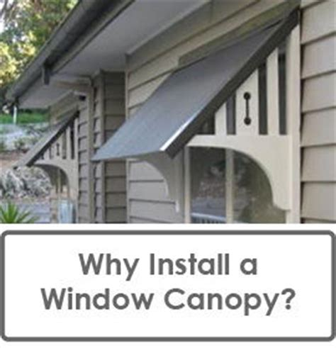 why install a window canopy or window awning