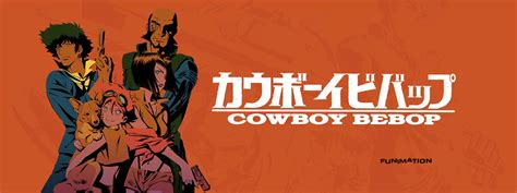 cowboy bebop cowboy bebop news cowboy bebop coming to crunchyroll