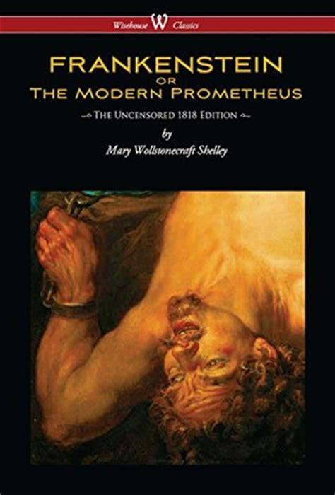 frankenstein picture book frankenstein or the modern prometheus by