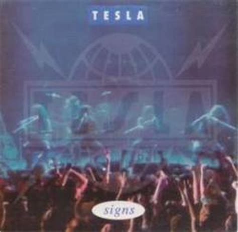 Signs Tesla Signs Tesla Lyrics Amazing Tesla