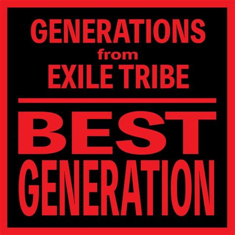 best generation songs generations from exile tribe best generation cd