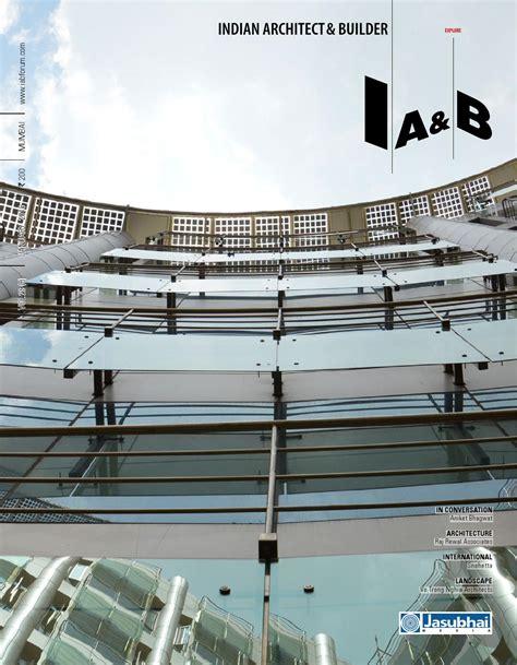 january   indian architect builder magazine issuu