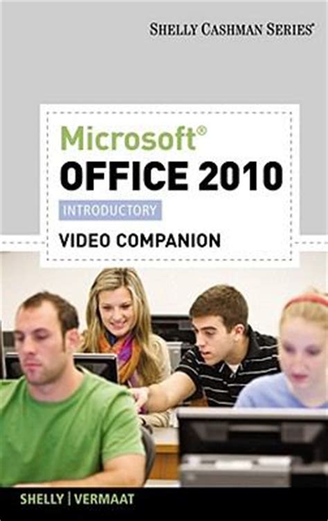 Microsoft Office 2010 Introductory by Dvd For Shelly Vermaat S Microsoft Office 2010