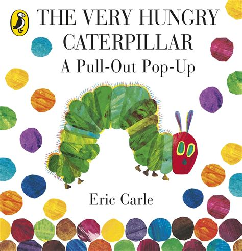 the very hungry caterpillar 0141352221 very hungry caterpillar a pull out pop up the penguin books australia