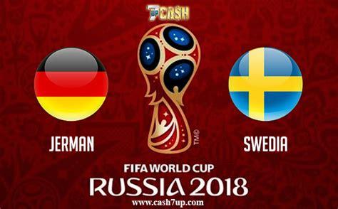 prediksi jerman vs swedia 24 juni 2018 piala dunia 2018