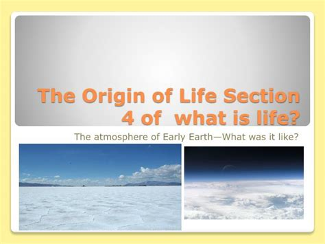 what is the meaning of sectionalism ppt the origin of life section 4 of what is life