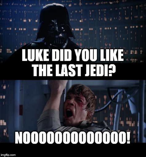 Jedi Meme - star wars no viral memes imgflip