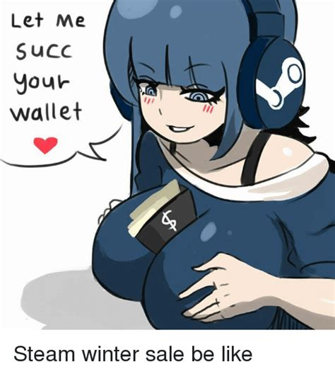 Steam Sale Meme - 25 best memes about steam winter sale steam winter sale
