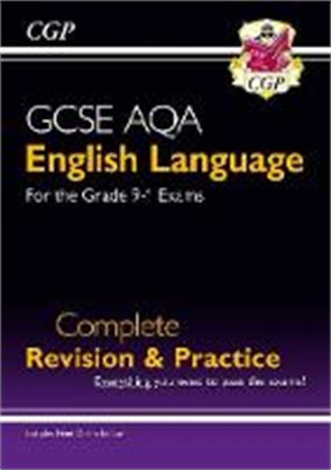 gcse english language aqa complete revision practice grade 9 1 course with online edition