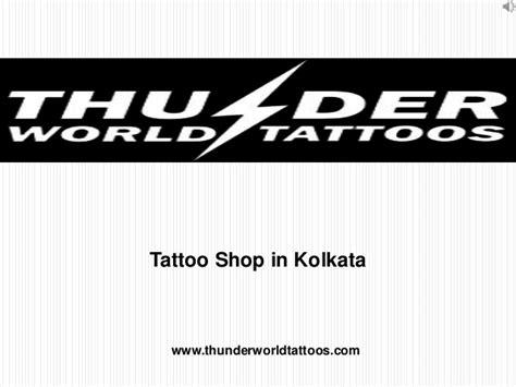 tattoo parlor in kolkata tattoo shop in kolkata thunder world tattoos