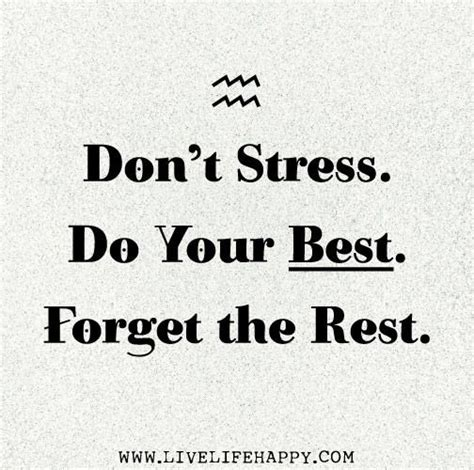 Don T Be Stressed Words To Live By Pinterest - some advice for you all during exams good luck exam