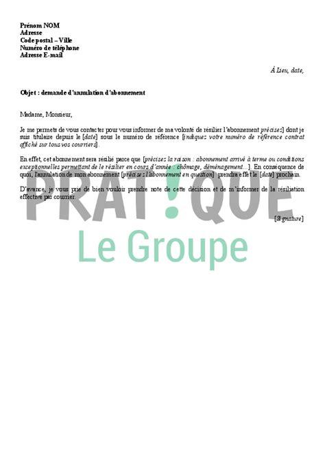 lettre de demande d annulation d abonnement pratique fr