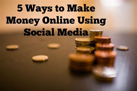 5 ways to make money using social media