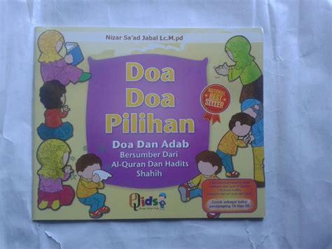 Buku Pelajaran Bimbingan Adab Dan Akhlak Anak Shalih 3 buku anak doa doa pilihan dan adab