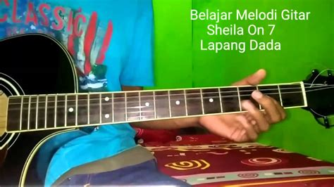 tutorial gitar dan sheila on 7 belajar melodi gitar sheila on 7 lapang dada youtube