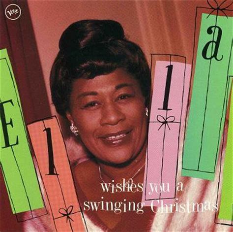 swinging christmas songs ella fitzgerald ella wishes you a swinging christmas