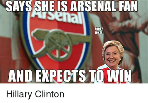 arsenal jokes says she is arsenal fan footy jokes and expects to win