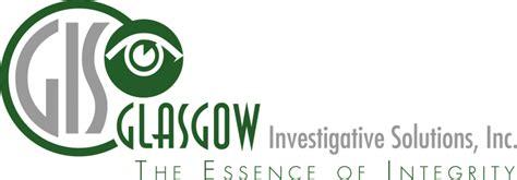 glasgow investigative solutions inc dba glasgow