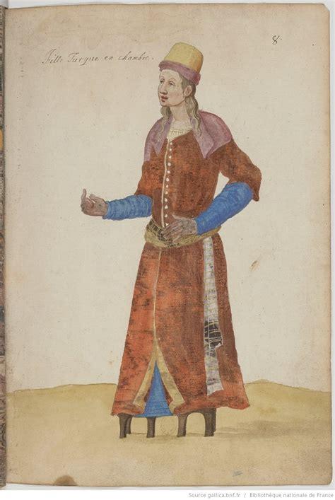 Turcs Ottomans by Recueil De Costumes Turcs Nicolas De Nicolay 1517