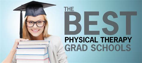 physical therapy schools in graduate schools physical therapy graduate schools in
