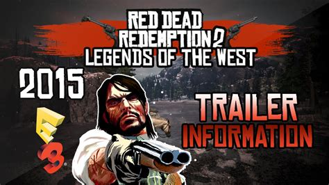 A Place Trailer Release Date Dead Redemption 2 Trailer Release Date 2015 News Information