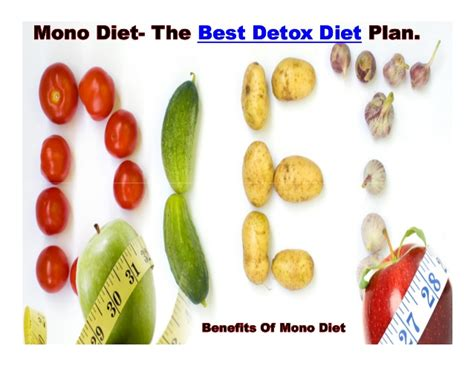 Best Home Detox Diet by Mono Diet The Best Detox Diet Plan