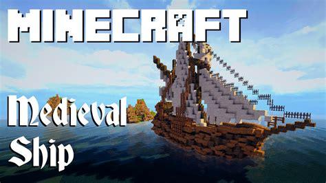 minecraft custom boat minecraft medieval ship youtube