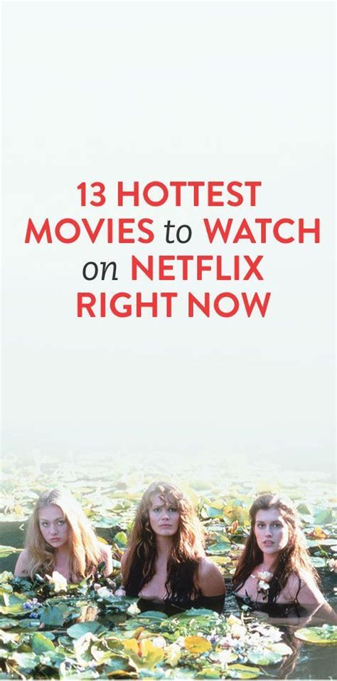 hottest on netflix 13 hottest movies to watch on netflix right now weddings