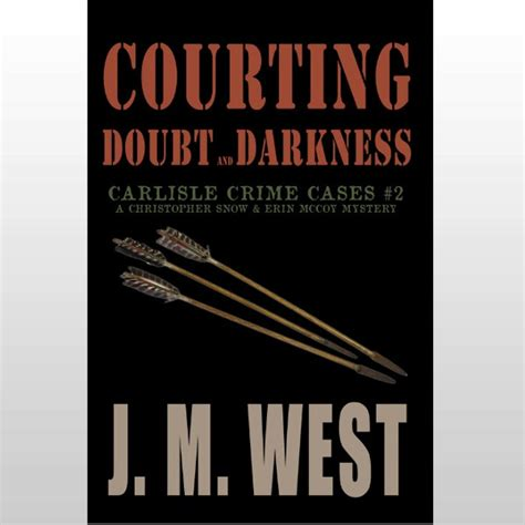 courting doubt and darkness carlisle crime cases 2