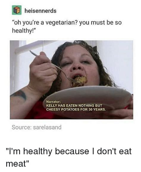 heisen nerds oh you re a vegetarian you must be so