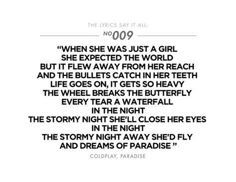 coldplay lyrics paradise coldplay paradise lyrics that say it all pinterest