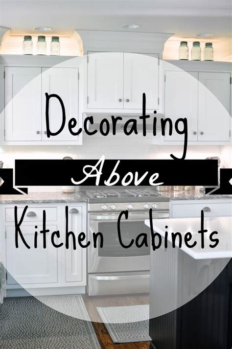 how to decorate top of kitchen cabinets pinterest pinterest decorate tops of cabinets exitallergy com