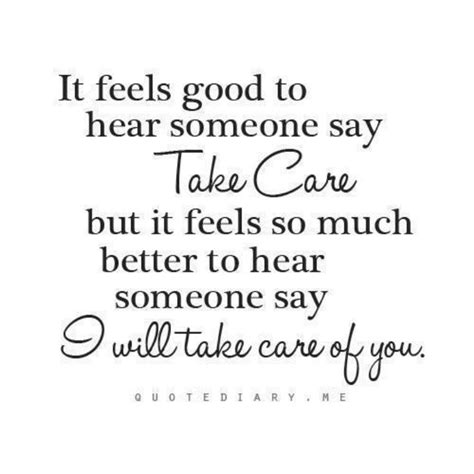 it feels homey i ll take care of you too quotes i like pinterest