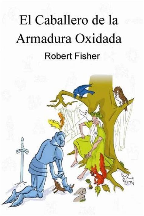 libro el precio de la libro el caballero de la armadura oxidada fisico bs 5 170 00 en mercado libre