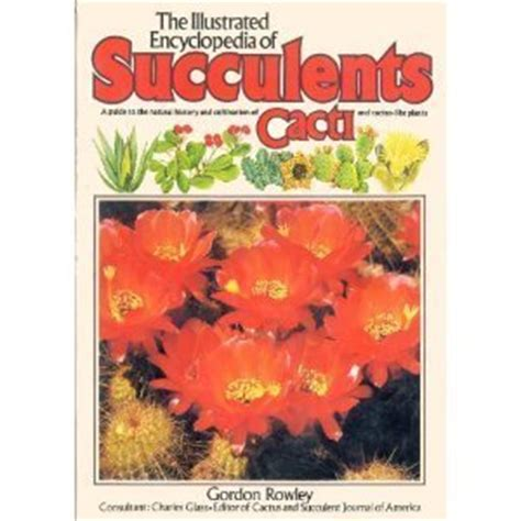 plants of the world an illustrated encyclopedia of vascular plants books the illustrated encyclopedia of succulents a salamander