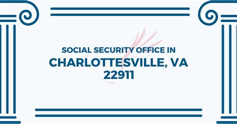 The Nearest Social Security Office by Social Security Office In Charlottesville Virginia 22911