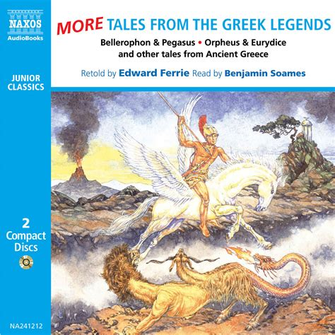 tales from the greek tales from the greek legends unabridged naxos audiobooks