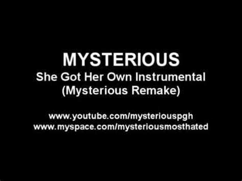 she got her own house she got her own car she got her own instrumental mysterious remake youtube