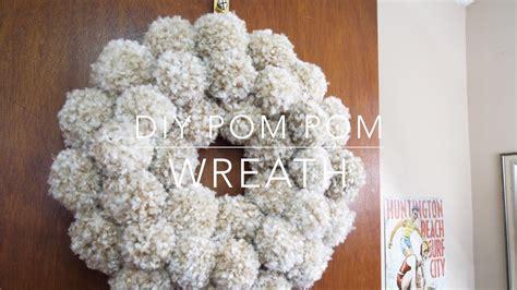 diy pom pom wreath youtube