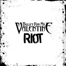 riot bullet for song