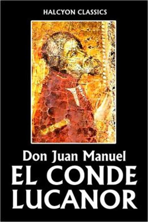 libro el conde lucanor 53 el conde lucanor by don juan manuel 2940013178922 nook book ebook barnes noble