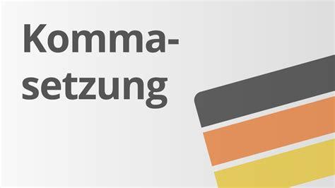 wann ein komma setzen grammatik komma bei s 228 tzen mit infinitvgruppen