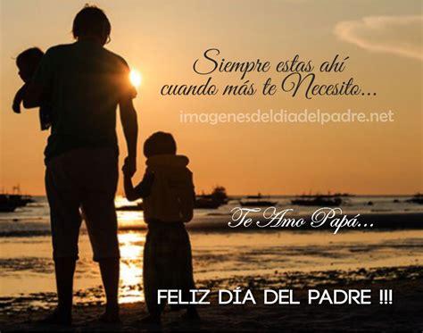 frases para padres cortas frases cortas para papa imagenes del dia del padre