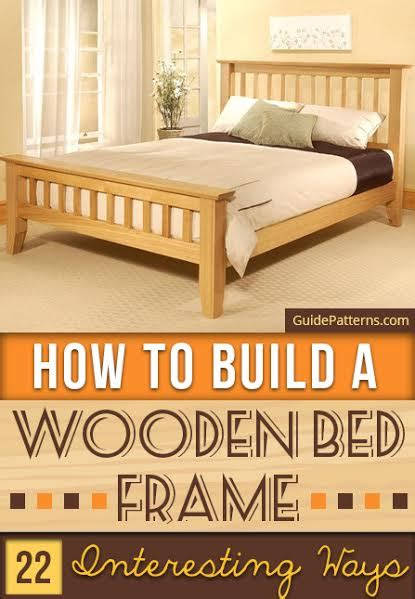 build wooden bed frame how to build a wooden bed frame 22 interesting ways