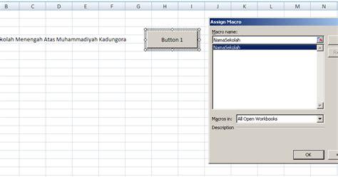 cara membuat form sederhana di excel cara membuat tombol macro sederhana di excel bagi pemula